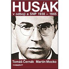 Husák V odboji a SNP 1938 – 1945 - Kniha