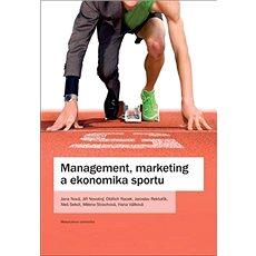 Management, marketing a ekonomika sportu - Kniha