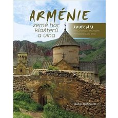 Arménie Země hor, klášterů a vína - Kniha
