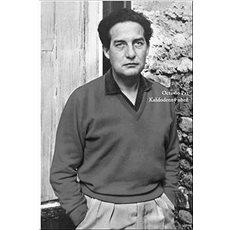 Octavio Paz Každodenný oheň - Kniha