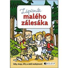 Zápisník malého zálesáka - Kniha