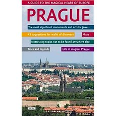 Prague A guide to the magical heart of Europe - Kniha