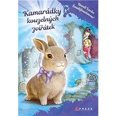 Kamarádky kouzelných zvířátek: Unesli Lucku Šmidlifouskovou! - Kniha