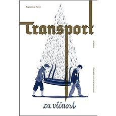 Transport za věčnost - Kniha