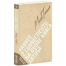 Yankee z Connecticutu na dvore kráľa Artuša - Kniha