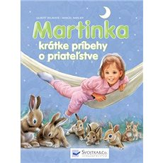 Martinka krátke príbehy o priateľstve - Kniha