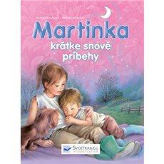Martinka krátke snové príbehy - Kniha