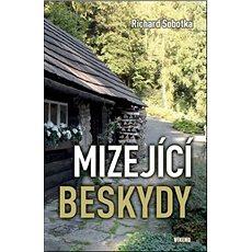 Mizející Beskydy - Kniha