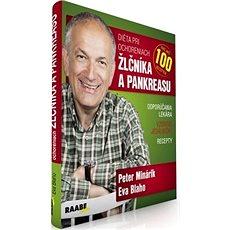Diéta pri ochoreniach žlčníka a pankreasu: Viac ako 100 receptov - Kniha