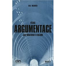 Věcná argumentace: Jak debatovat o islámu - Kniha