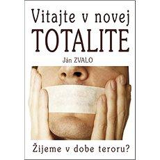 Vitajte v novej totalite - Kniha