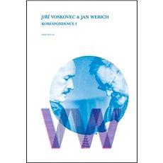 Jiří Voskovec & Jan Werich Korespondence I - Kniha