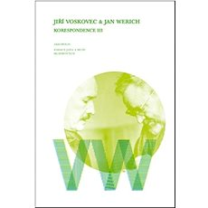 Jiří Voskovec & Jan Werich Korespondence III - Kniha