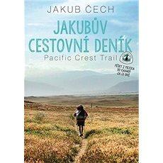 Jakubův cestovní deník: Pacific Crest Trail - Kniha