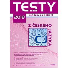 Testy 2018 z českého jazyka pro žáky 5. a 7. tříd ZŠ - Kniha