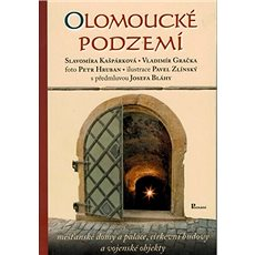 Olomoucké podzemí - Kniha