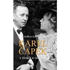 Karel Čapek: v slzách věčnosti - Kniha