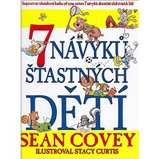 7 návyků šťastných dětí - Kniha