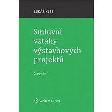 Smluvní vztahy výstavbových projektů - Kniha