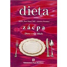 Dieta Zácpa: Dieta a rady lékaře - Kniha