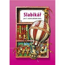 Slabikář pro 1. ročník základní školy - Kniha