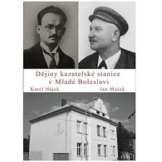 Dějiny kazatelské stanice v Mladé Boleslavi - Kniha