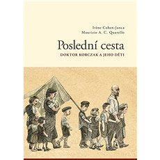 Poslední cesta: Doktor Korzcak a jeho děti - Kniha