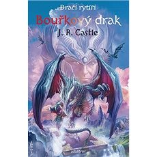 Dračí rytíři Bouřkový drak - Kniha