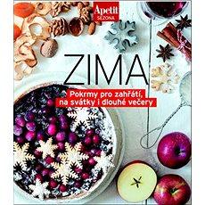 Zima: Pokrmy pro zahřátí, na svátky i dlouhé večery - Kniha