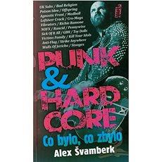 Punk & hardcor: co bylo, co zbylo - Kniha