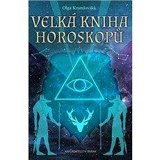 Velká kniha horoskopů - Kniha