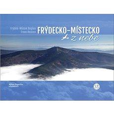 Frýdecko-Místecko z nebe - Kniha