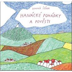 Hanácké pohádky a pověsti - Kniha