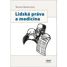 Lidská práva a medicína - Kniha