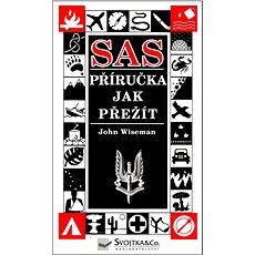 SAS: Příručka jak přežít - Kniha