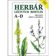 Herbář léčivých rostlin (1): A - D - Kniha