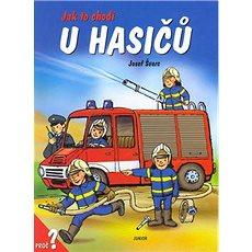 Jak to chodí u hasičů - Kniha
