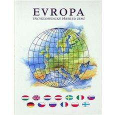 Evropa Encyklopedický přehled zemí - Kniha
