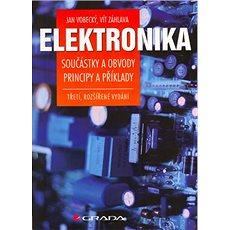Elektronika: Součástky a obvody, principy a příklady - Kniha