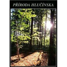 Příroda Hlučínska - Kniha