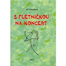 S flétničkou na koncert - Kniha