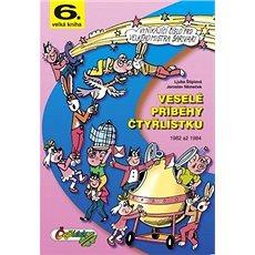 Veselé příběhy čtyřlístku: 6.velká kniha z let 1982 až 1984 - Kniha