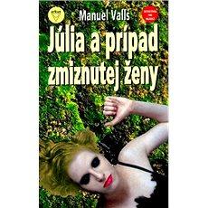 Júlia a prípad zmiznutej ženy - Kniha