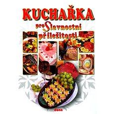 Kuchařka pro Slavnostní příležitosti - Kniha