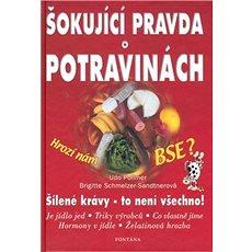 Šokující pravda o potravinách - Kniha