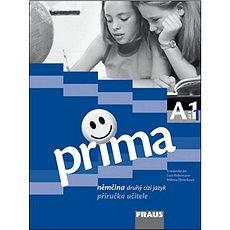 Prima A1/díl 1: Příručka učitele. Němčina druhý cizí jazyk - Kniha