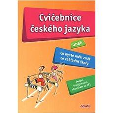 Cvičebnice českého jazyka: aneb Co byste měli znát ze základní školy - Kniha