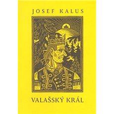 Valašský král - Kniha