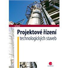 Projektové řízení technologických staveb - Kniha