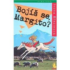 Bojíš se, Margito? - Kniha